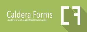 Caldera Forms Banner - A different kind of WordPress form builder.