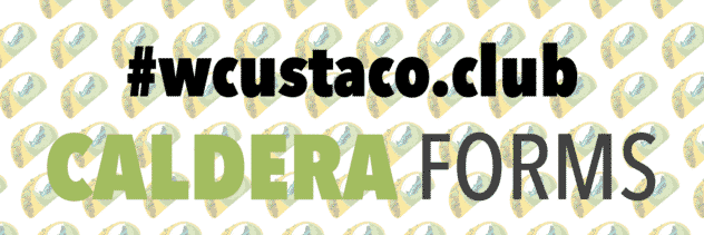 The WordCamp US Taco Club Banner