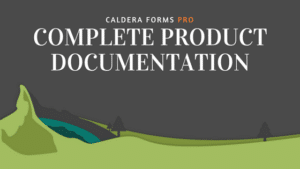 Banner for Caldera Forms Pro. Text reads Caldera Forms Pro, complete product documentation.