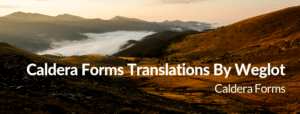 image of a mountain with the text 'Caldera Forms Translations By WordPress'