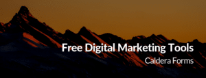 the text 'Free Digital Marketing Tools - Caldera Forms' on a mountain range