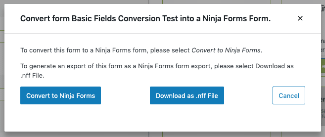image of the Caldera Forms Conversion Tool popup where Convert to Ninja Forms or Download as .nff file are selectable.