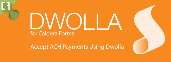 Dwolla For Caldera Forms Banner