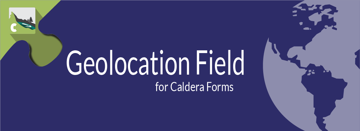 Caldera Forms Geolocation Field Banner